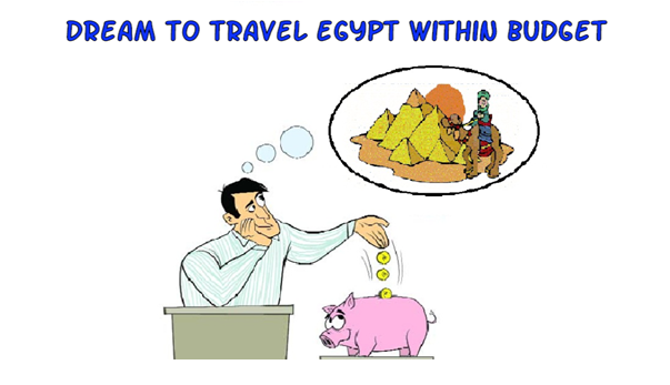 Dream To Travel Egypt Within Budget